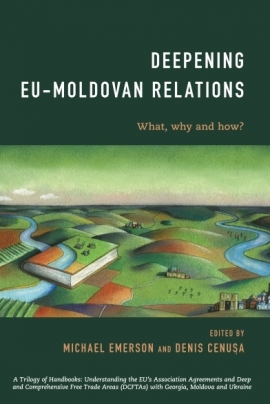 Deepening EU-Moldovan relations: what, why and ...